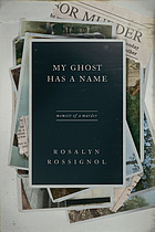 My ghost has a name : memoir of a murder