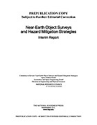 Near-earth object surveys and hazard mitigation strategies : interim report