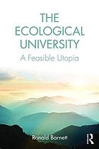 The ecological university : a feasible utopia