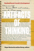 Artifacts of Thinking Reading Hannah Arendt's