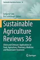 Sustainable agriculture reviews. 36, Chitin and chitosan: applications in food, agriculture, pharmacy, medicine and wastewater treatment