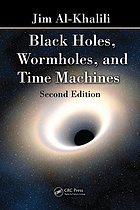 Black Holes, Wormholes and Time Machines, Second Edition.