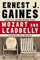 Mozart and Leadbelly : stories and essays