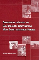 Opportunities to improve the U.S. Geological Survey National Water Quality Assessment Program