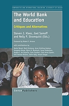 The World Bank and education : critiques and alternatives