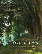 Overgrown : practices between landscape architecture and gardening