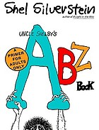 Uncle Shelby's ABZ book : a primer for tender young minds