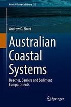 Australian coastal systems : beaches, barriers and sediment compartments. Volume 1