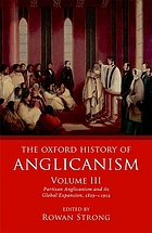 Partisan Anglicanism and its global expansion, 1829-c.1914