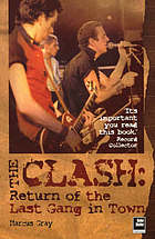 The Clash : return of the last gang in town