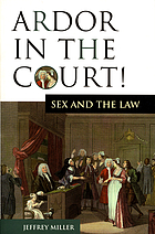 Ardor in the court! : sex and the law