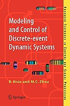 Modeling and control of discrete-event dynamic systems : with Petri nets and other tool