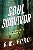 Soul survivor : a Leo Waterman mystery