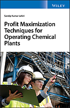 Profit maximization techniques for operating chemical plants