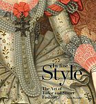 In fine style : the art of Tudor and Stuart fashion