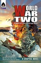 World War Two. Against the rising sun
