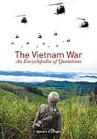 The Vietnam War : an encyclopedia of quotations