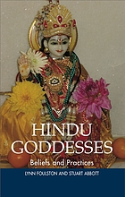Hindu goddesses : beliefs and practices