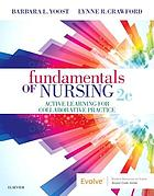 Fundamentals of nursing : active learning for collaborative practice