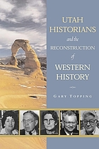Utah historians and the reconstruction of western history