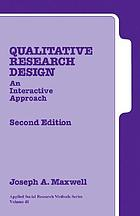 Qualitative research design : an interactive approach