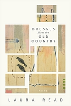 Dresses from the old country : poems