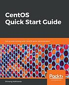 CentOS quick start guide : get up and running with CentOS server administration