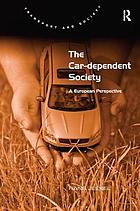The car-dependent society : a European perspective
