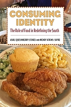 Consuming identity : the role of food in redefining the South