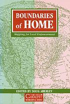 Boundaries of home : mapping for local empowerment