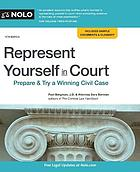 Represent yourself in court : prepare & try a winning case