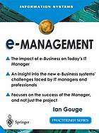 E-management : the impact of e-business on today's IT manager