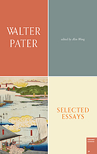 Selected essays of Walter Pater