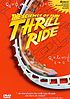 Thrill ride : the science of fun by  Harry Shearer