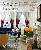 Magical rooms : elements of interior design