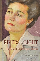 Rivers of light : the life of Claire Myers Owens