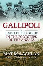 Gallipoli : the battlefield guide