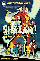 Shazam : the world's mightiest mortal. Vol. 1