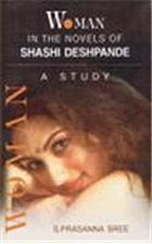 Woman in the novels of Shashi Deshpande : a study