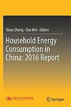 Household energy consumption in China : 2016 report
