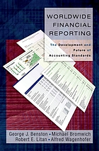 Worldwide financial reporting : the development and future of accounting standards.