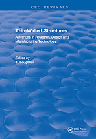 Thin-walled structures : advances in research, design and manufacturing technology