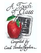 A touch of class : quotes for teachers