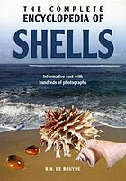 The complete encyclopedia of shells : informative text with hundreds of photographs