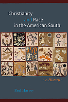 Christianity and race in the American South : a history