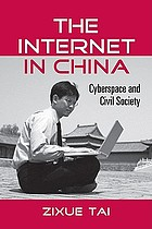The Internet in China : cyberspace and civil society