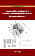 Computer-aided data analysis in chemical education research (CADACER) : advances and avenues