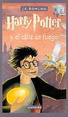 Harry Potter y el caliz de fuego : Harry Potter and the goblet of fire