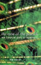 The crest of the peacock : the non-european roots of mathematics