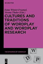 Cultures and Traditions of Wordplay and Wordplay Research